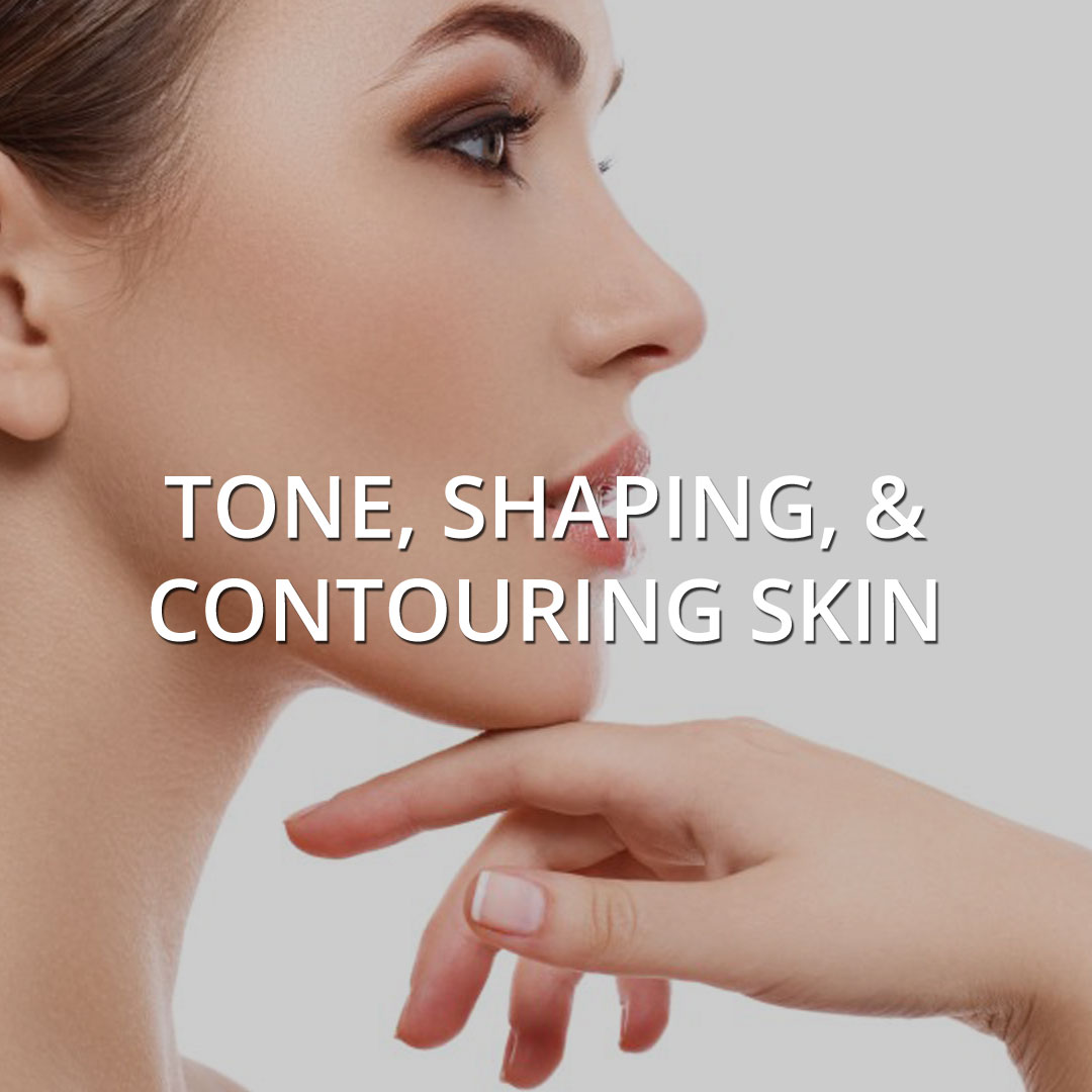 Tone, Shaping, & Contouring